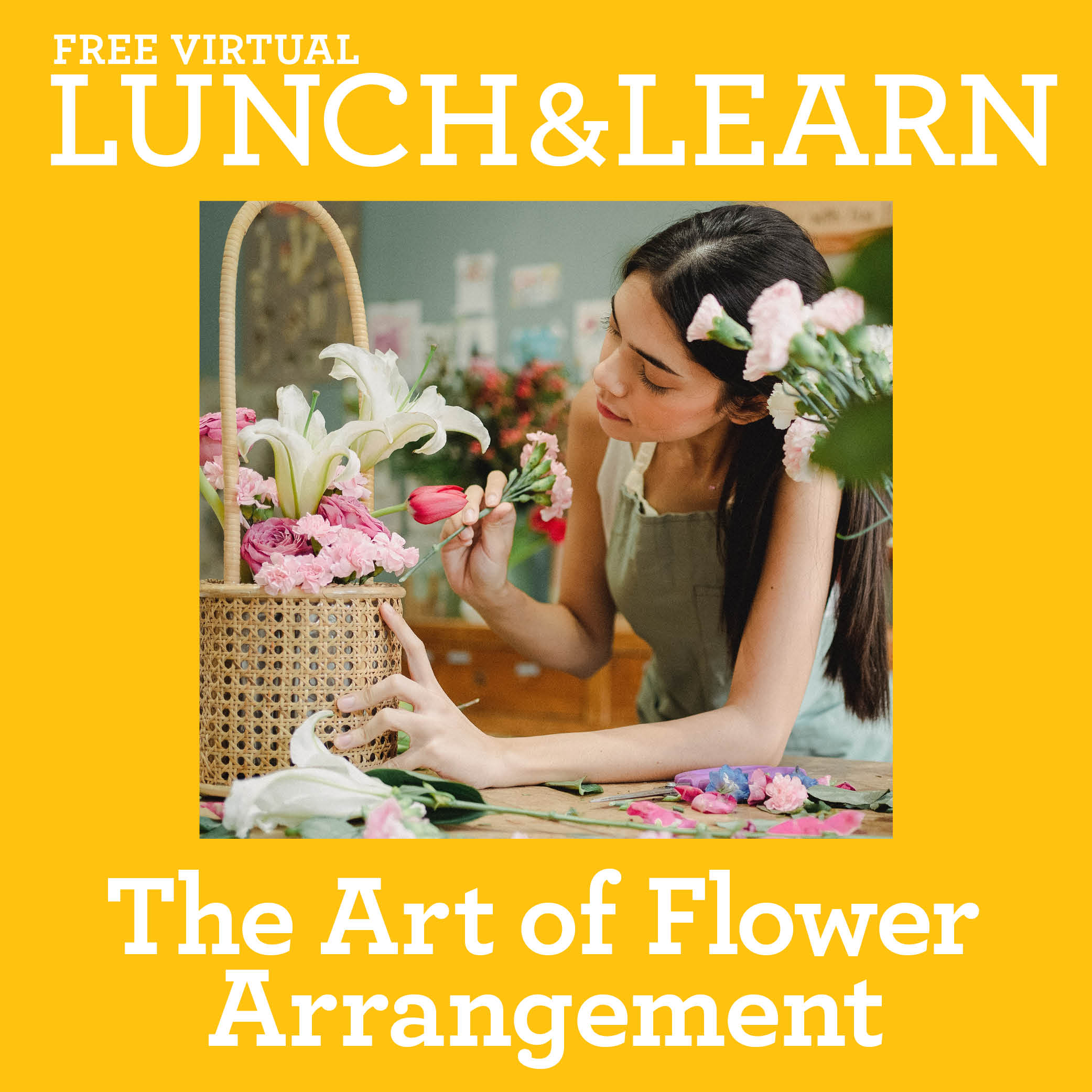 Lunch & Learn The Art of Flower Arrangement
